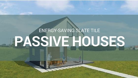 Energy-saving slate tile passive houses