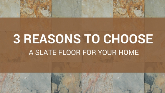 Great Reasons To Choose A Slate Tile Floor For Your Home - 4 inch slate tile